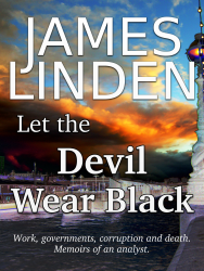James F Linden's novel, 'Let the Devil Wear Black' in ebook form for Kindle or any of the free ebook readers